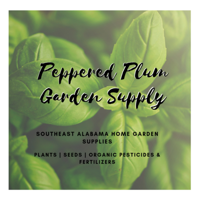 Peppered Plum Garden Supply Now Open